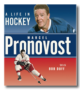 A Life in Hockey - Marcel Pronovost