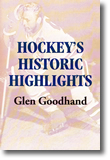 Hockey's Historic Highlights