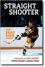 Straight Shooter - The Brad Park Story
