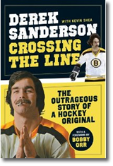 Crossing The Line - The Outrageous Story of a Hockey Original